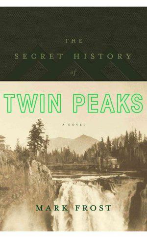 Secret History of Twin Peaks cover art