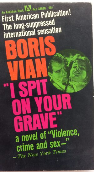 Spit on Your Grave