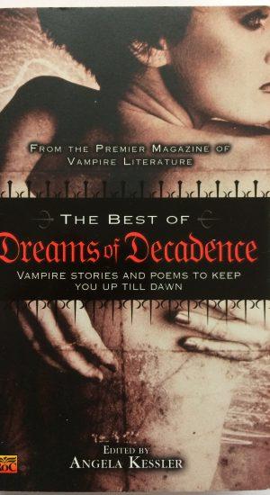 dreams of decadence